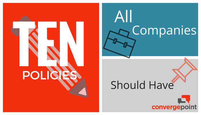 10 Policies All Companies Should Have