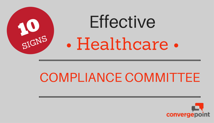 10 Signs of an Effective Healthcare Compliance Committee