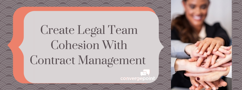 Create Legal Team Cohesion with Contract Management (2)
