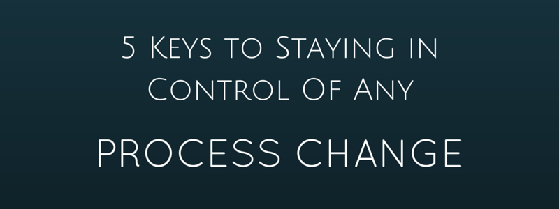 Policy Management - 5 Key Process Change