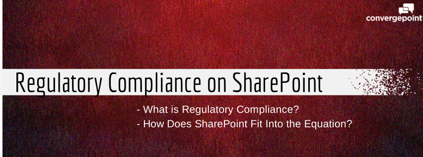 ConvergePoint Regulatory Compliance on Microsoft SharePoint - Policy Management Software and Contract Management Software