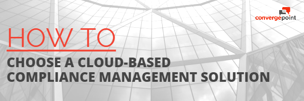 how to choose a cloud-based compliance management solution
