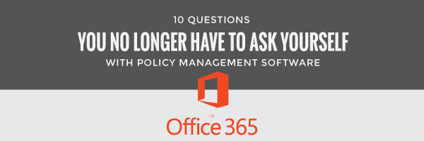 10 questions policy management software office 365