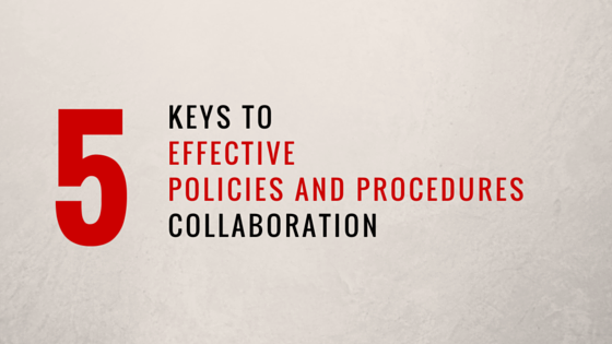 5 Keys Effective Policies and Procedures Collaboration