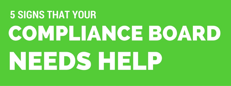 5-Signs-That-Your-Compliance-Board-Needs-Help