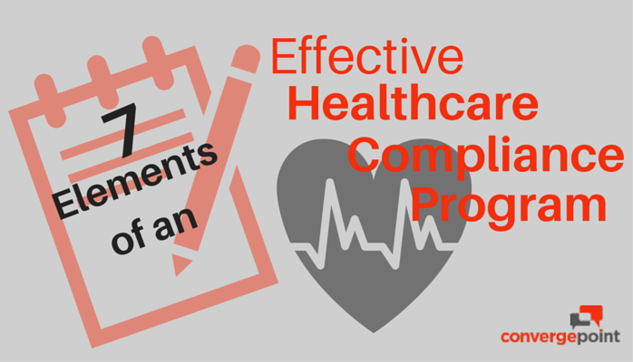 7 Elements of an Effective Healthcare Compliance Program