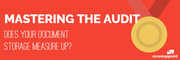 Mastering the Audit Does Your Document Storage Measure Up