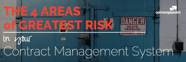 The Four Areas of Greatest Risk in Your Contract Management System