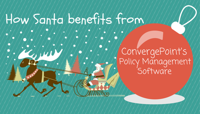 How Santa Uses Policy Management Software