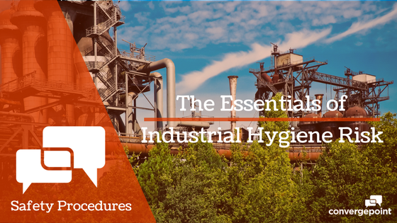 Essentials of Industrial Hygiene Risk Safety Procedures