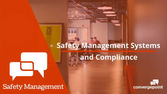 Compliance and Safety Management Systems