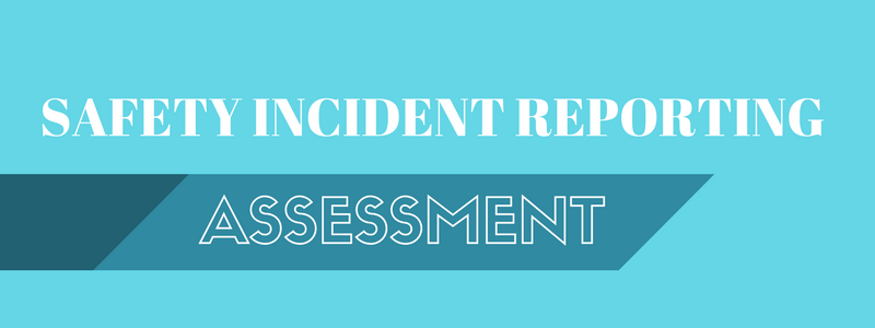 safety-management-incident-reporting-assessment