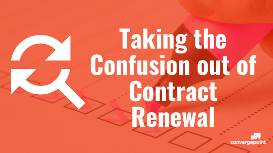 Taking the Confusion out of Contract Renewal